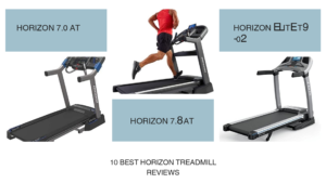 10 Best Horizon Treadmill Reviews