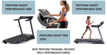 Best ProForm treadmill reviews – Pro & Performance series