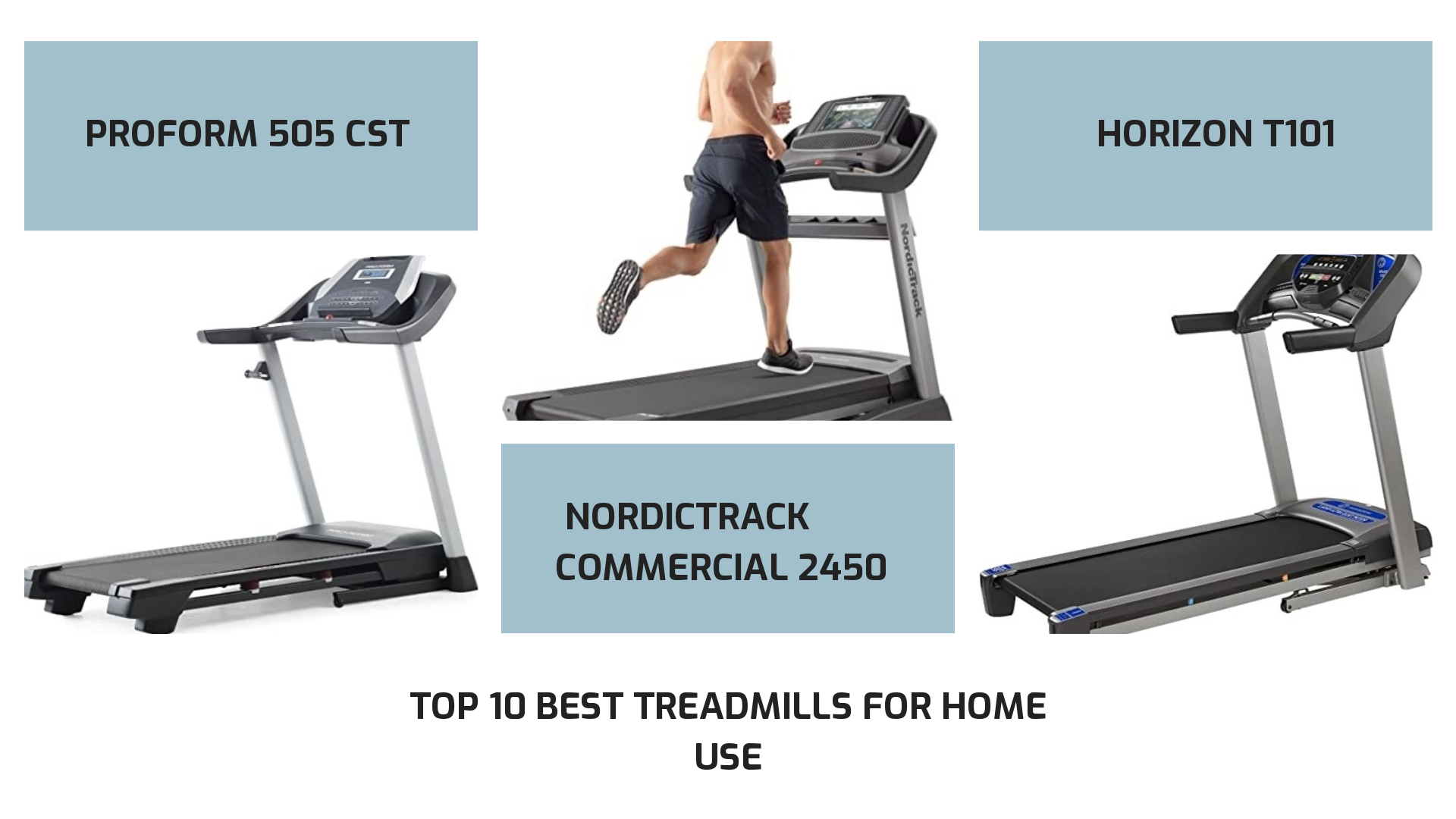 Top 10 best treadmills for home use