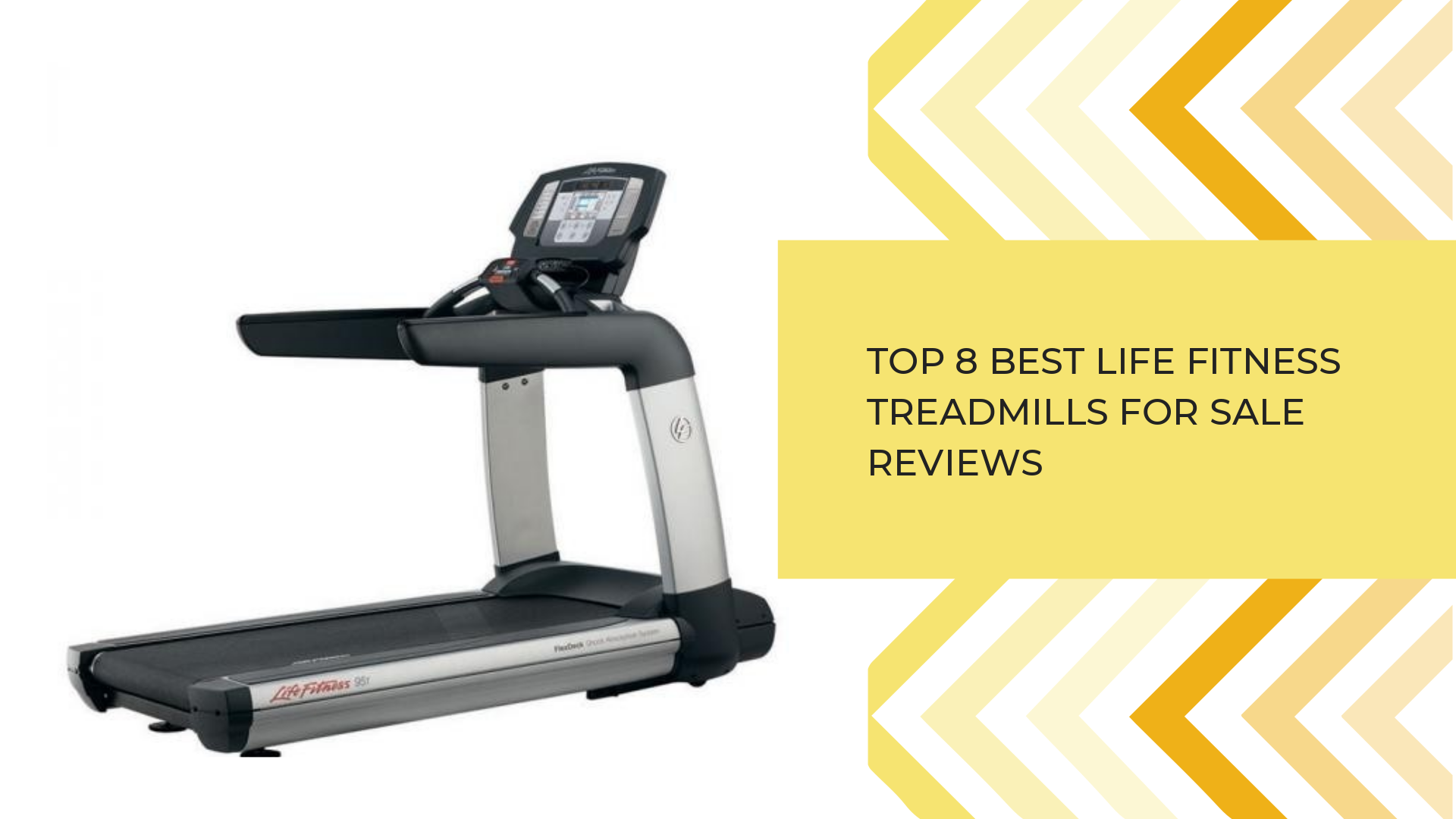 Top 8 Best Life Fitness Treadmills For Sale Reviews