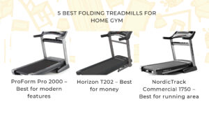 5 Best Folding Treadmills For Home Gym