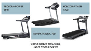 5 Best budget treadmill under $1500 reviews