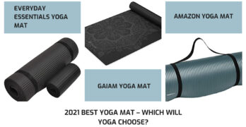 2021 Best Yoga Mat – Which Will Yoga Choose