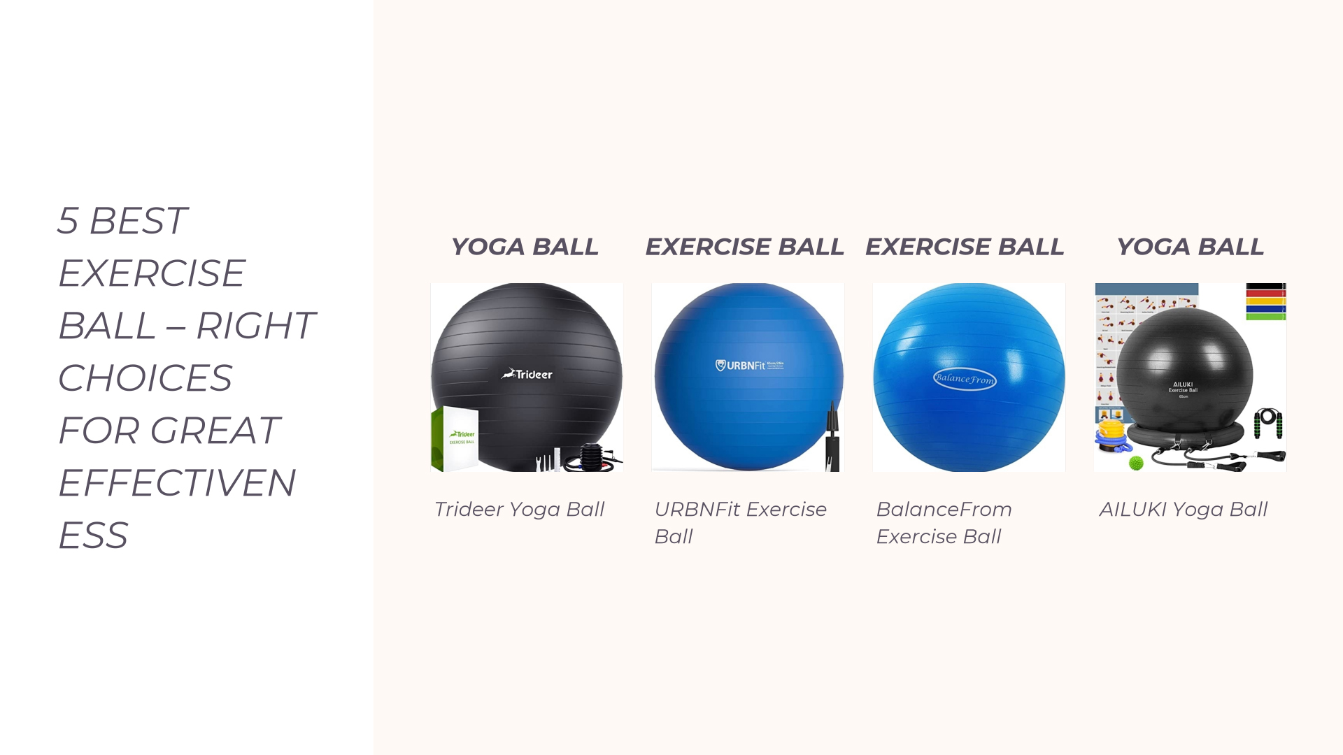 5 Best Exercise Ball – Right Choices for Great Effectiveness