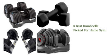 8 Best Dumbbells Picked For Home Gym