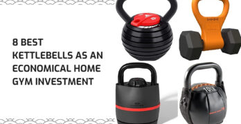 8 Best Kettlebells As An Economical Home Gym Investment